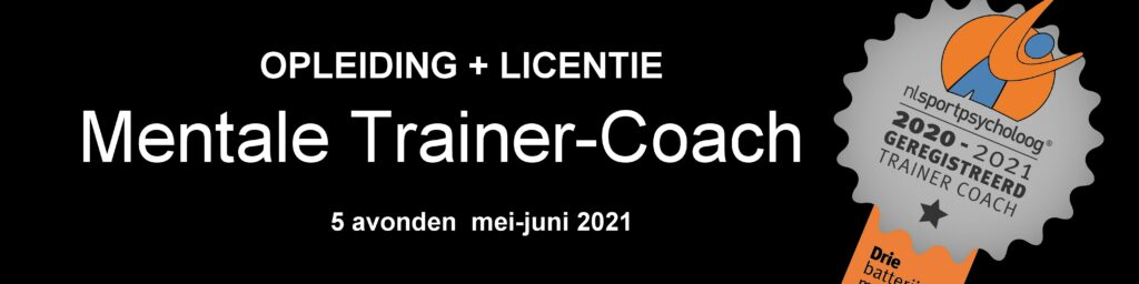 Opleiding Mentale Trainer Coach NL sportpsycholoog 2021